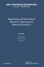 Applications of Synchrotron Radiation Techniques to Materials Science V