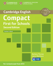 Compact First for Schools Teacher's Book