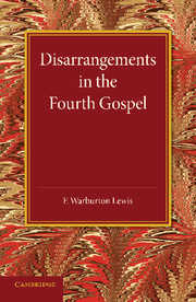 Disarrangements in the Fourth Gospel