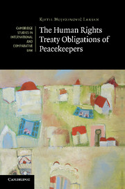 The Human Rights Treaty Obligations of Peacekeepers