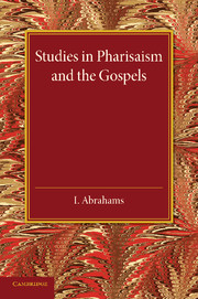 Studies in Pharisaism and the Gospels