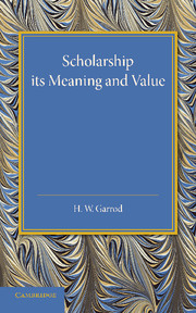Scholarship: Its Meaning and Value