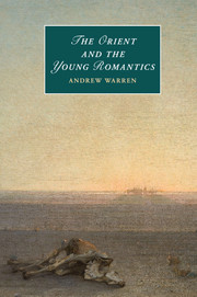 The Orient and the Young Romantics