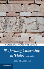 Performing Citizenship in Plato's Laws