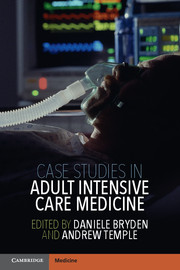 Case Studies in Adult Intensive Care Medicine edited by
