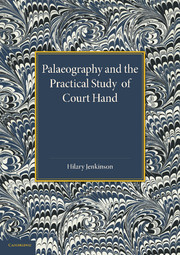 Palaeography and the Practical Study of Court Hand