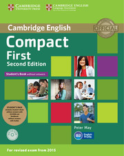 Compact First Student's Pack (Student's Book without Answers with CD ROM, Workbook without Answers with Audio)