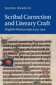 Scribal Correction and Literary Craft