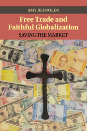 Free Trade and Faithful Globalization