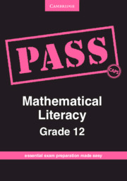 PASS Mathematical Literacy Grade 12