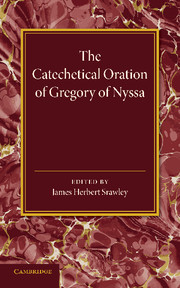 The Catechetical Oration of Gregory of Nyssa