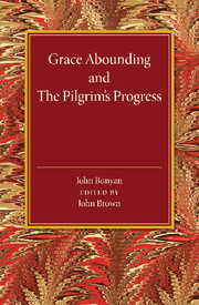 Grace Abounding and The Pilgrim's Progress