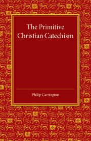 The Primitive Christian Catechism