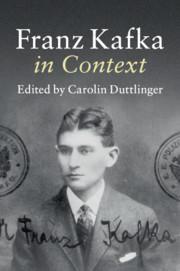 Franz Kafka In Context Edited By Carolin Duttlinger