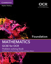 GCSE Mathematics for OCR Foundation Problem-solving Book