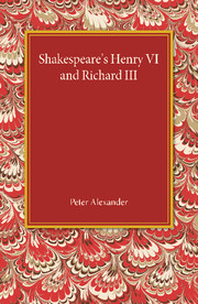 Shakespeare's Henry VI and Richard III