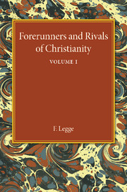 Forerunners and Rivals of Christianity