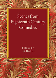Scenes from Eighteenth Century Comedies