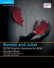 for AQA Romeo and Juliet Student Book