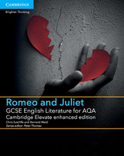 for AQA Romeo and Juliet Cambridge Elevate enhanced edition
