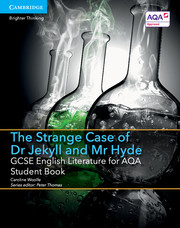 for AQA The Strange Case of Dr Jekyll and Mr Hyde Student Book with Cambridge Elevate enhd (2 Years)