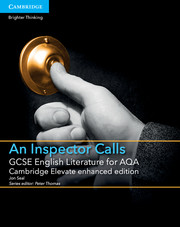 for AQA An Inspector Calls Cambridge Elevate enhanced edition
