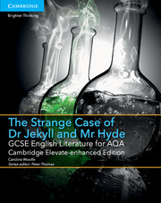 for AQA The Strange Case of Dr Jekyll + Mr Hyde Cambrige Elevate enhanced ed (1 Year)School Site Lic