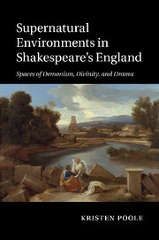 Supernatural Environments in Shakespeare's England
