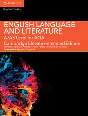 A/AS Level English Language and Literature for AQA Cambridge Elevate Enhanced Edition (1 Year) School Site Licence