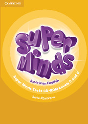 Super Minds American English Levels 5–6
