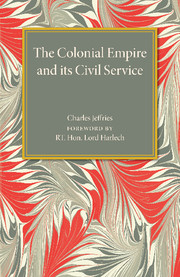 The Colonial Empire and its Civil Service