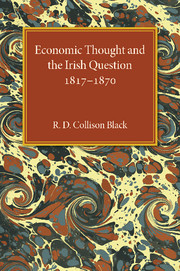 Economic Thought and the Irish Question 1817–1870