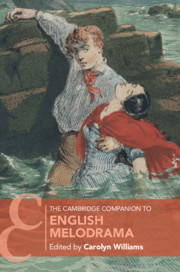 The Cambridge Companion to English Melodrama