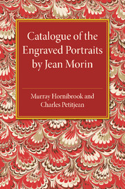 Catalogue of the Engraved Portraits by Jean Morin