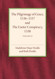The Pilgrimage of Grace 1536–1537 and the Exeter Conspiracy 1538