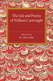 The Life and Poems of William Cartwright