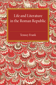 Life and Literature in the Roman Republic