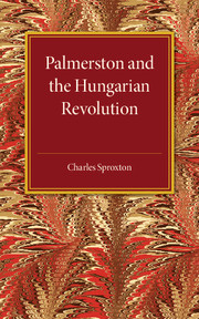 Palmerston and the Hungarian Revolution