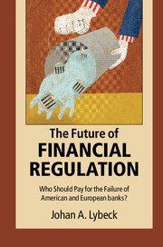 The future of financial regulation by johan a lybeck the future of financial regulation malvernweather Images