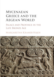 Mycenaean Greece and the Aegean World