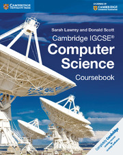 Cambridge IGCSE® Computer Science Coursebook
