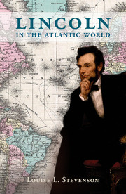 Lincoln in the Atlantic World