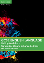 GCSE English Language Writing Workshops Cambridge Elevate Enhanced Edition (2 Years)