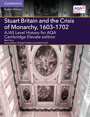 for AQA Stuart Britain and the Crisis of Monarchy, 1603-1702 Cambridge Elevate edition (2 Years)