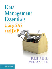 Data Management Essentials Using SAS and JMP