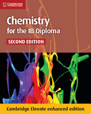 Chemistry for the IB Diploma Coursebook Cambridge Elevate Enhanced Edition (2 Years)