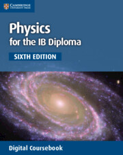 Physics for the IB Diploma Coursebook Cambridge Elevate Enhanced Edition (2 Years)
