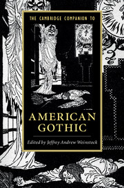 The Cambridge Companion to American Gothic