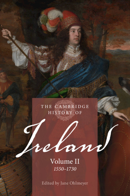Religion And War Part Ii The Cambridge History Of Ireland
