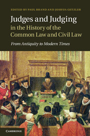 Judges and Judging in the History of the Common Law and Civil Law